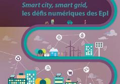 Smart city, smart grid, les défis numériques des Epl