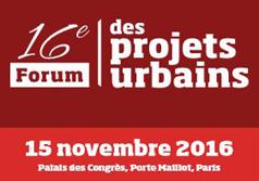 16e édition du Forum des projets urbains