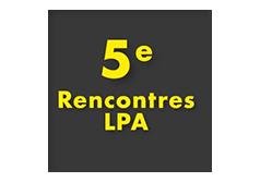 5e Rencontres de LPA : il est encore temps de s'inscrire !
